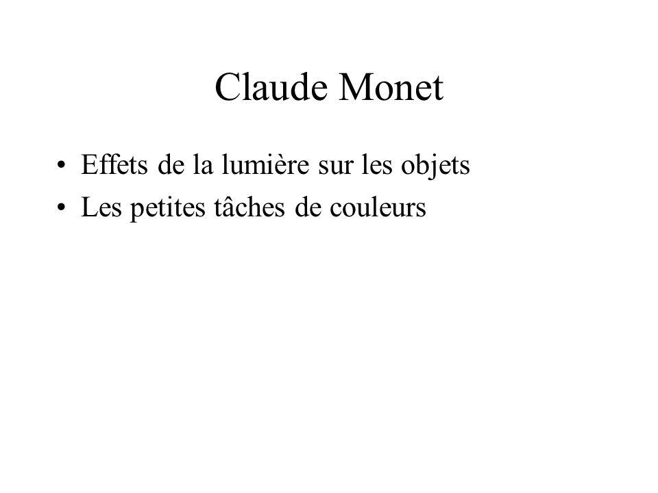 Claude Monet Effets de la lumière sur les objets Les petites tâches de couleurs