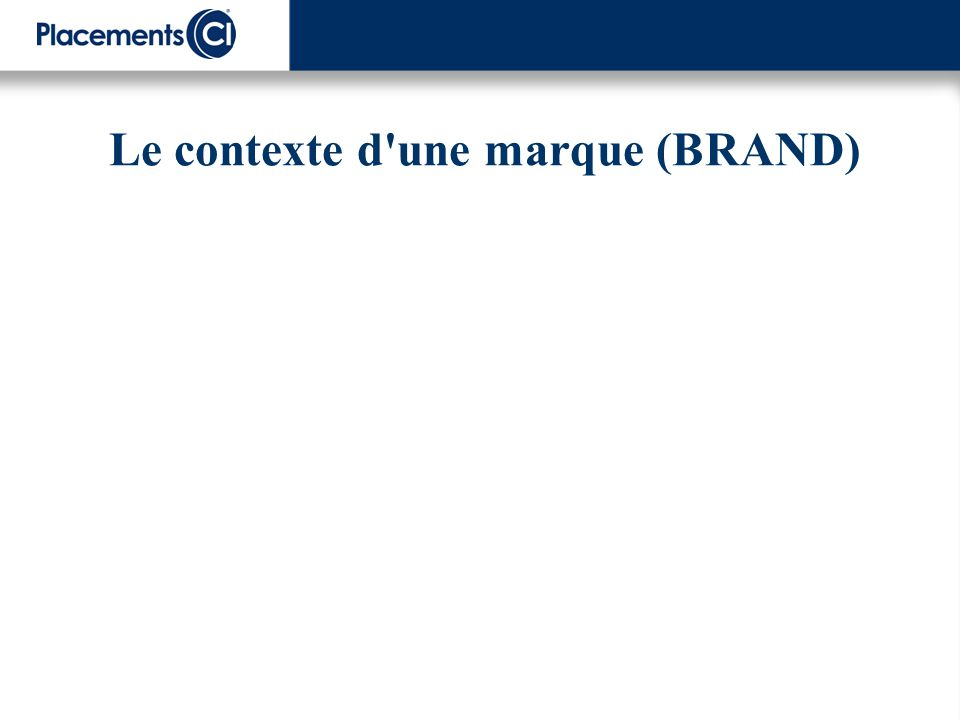 Le contexte d'une marque (BRAND)