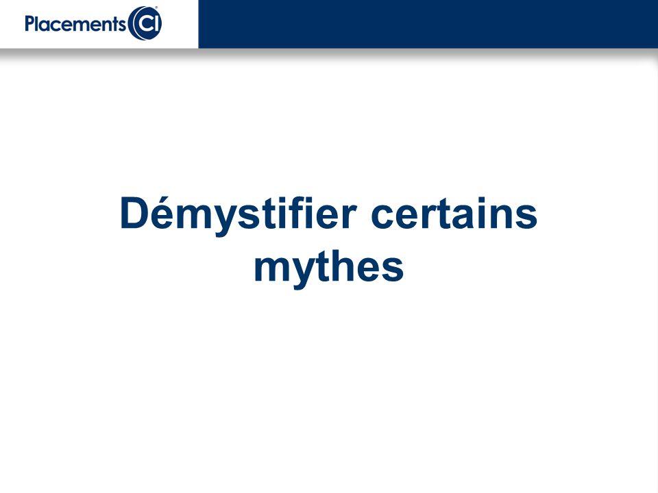 Démystifier certains mythes