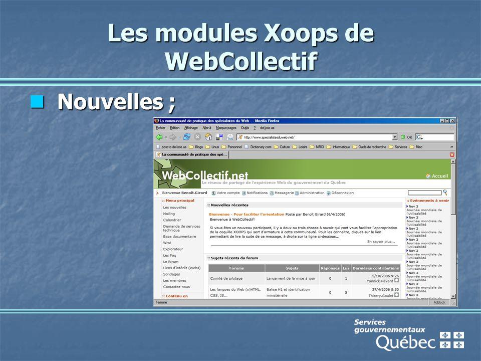 Les modules Xoops de WebCollectif Nouvelles ; Nouvelles ;