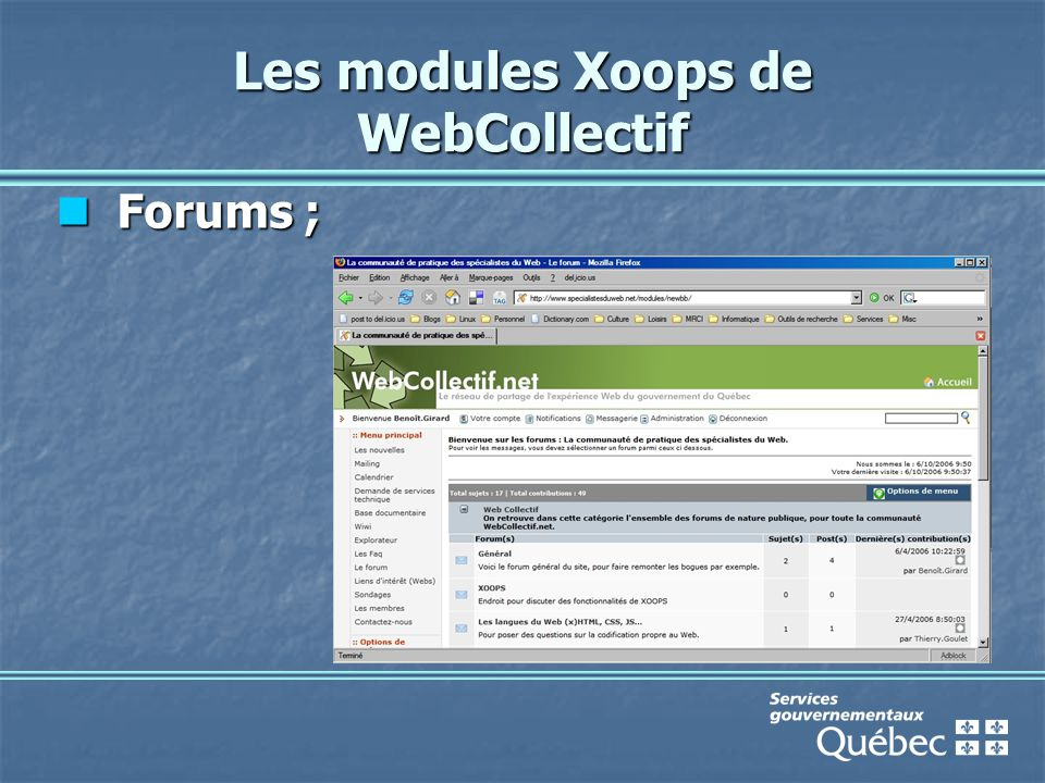 Les modules Xoops de WebCollectif Forums ; Forums ;