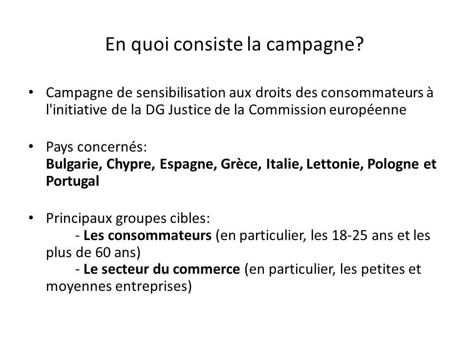 En quoi consiste la campagne? Campagne de sensibilisation aux droits des consommateurs à l'initiative de la DG Justice de la Commission européenne Pay