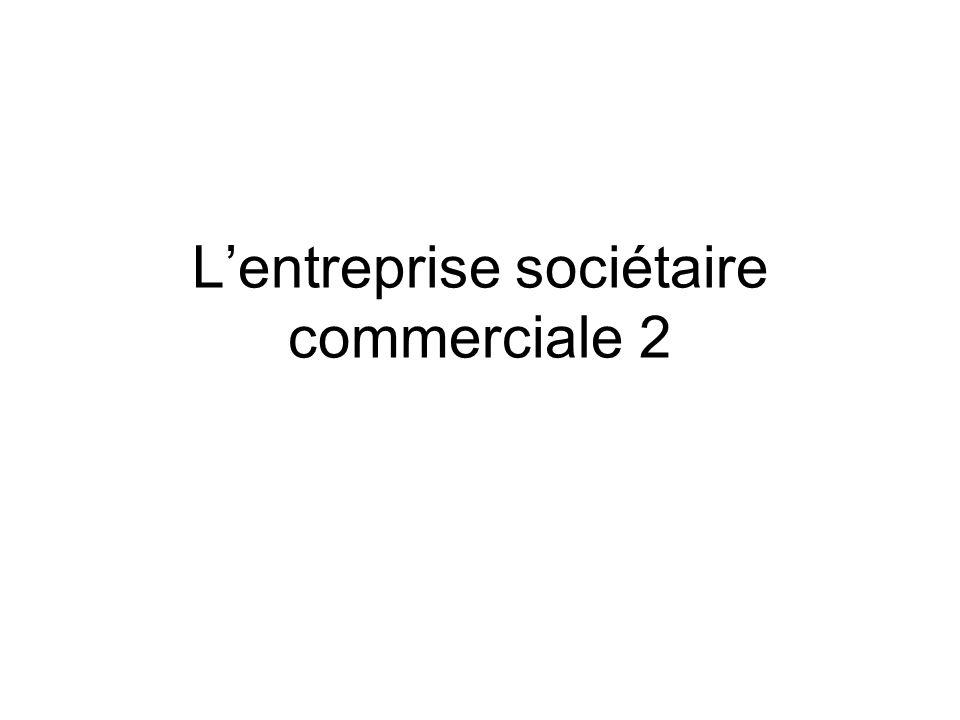 L'entreprise sociétaire commerciale 2