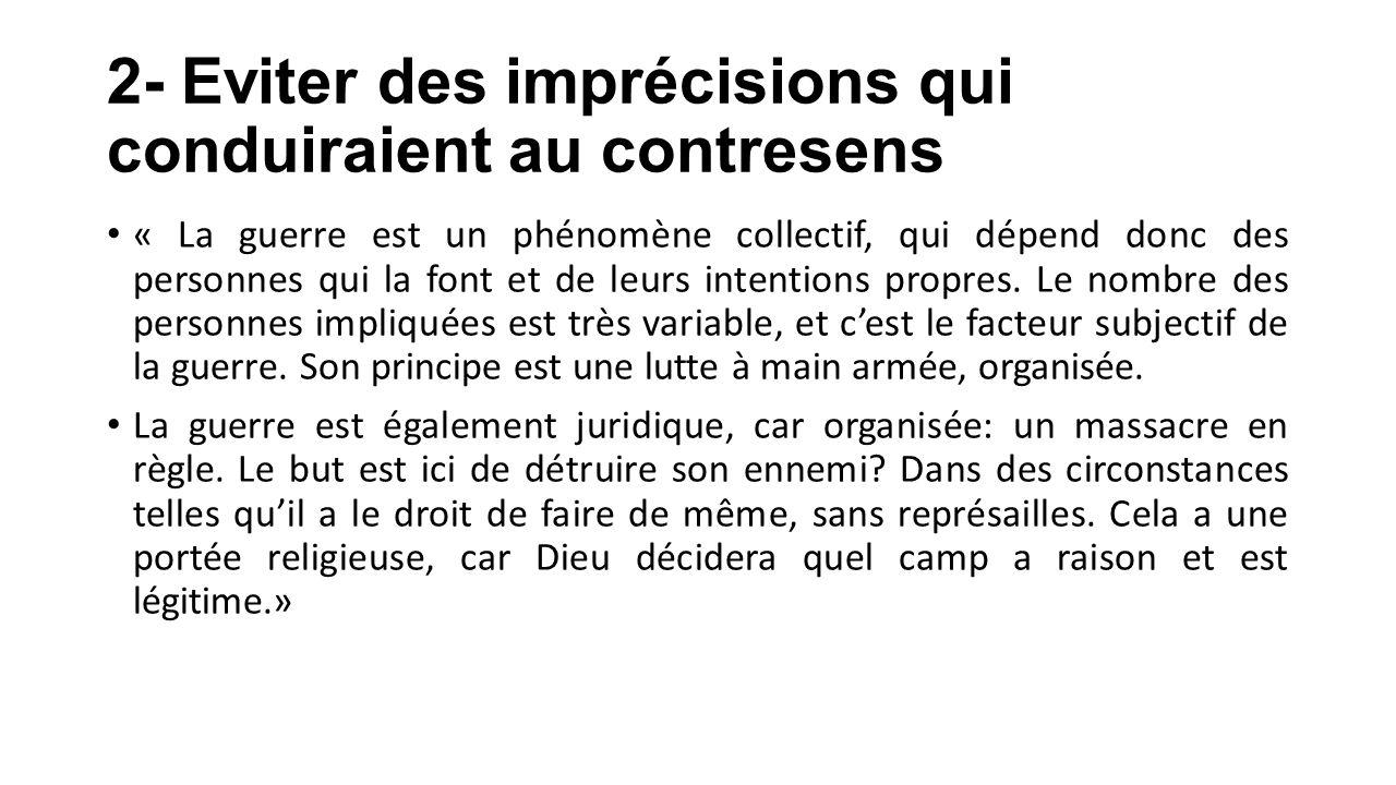 3- Barbusse A) Les hommes ont cru juste la cause de la lutte contre le militarisme par la défense des frontières.