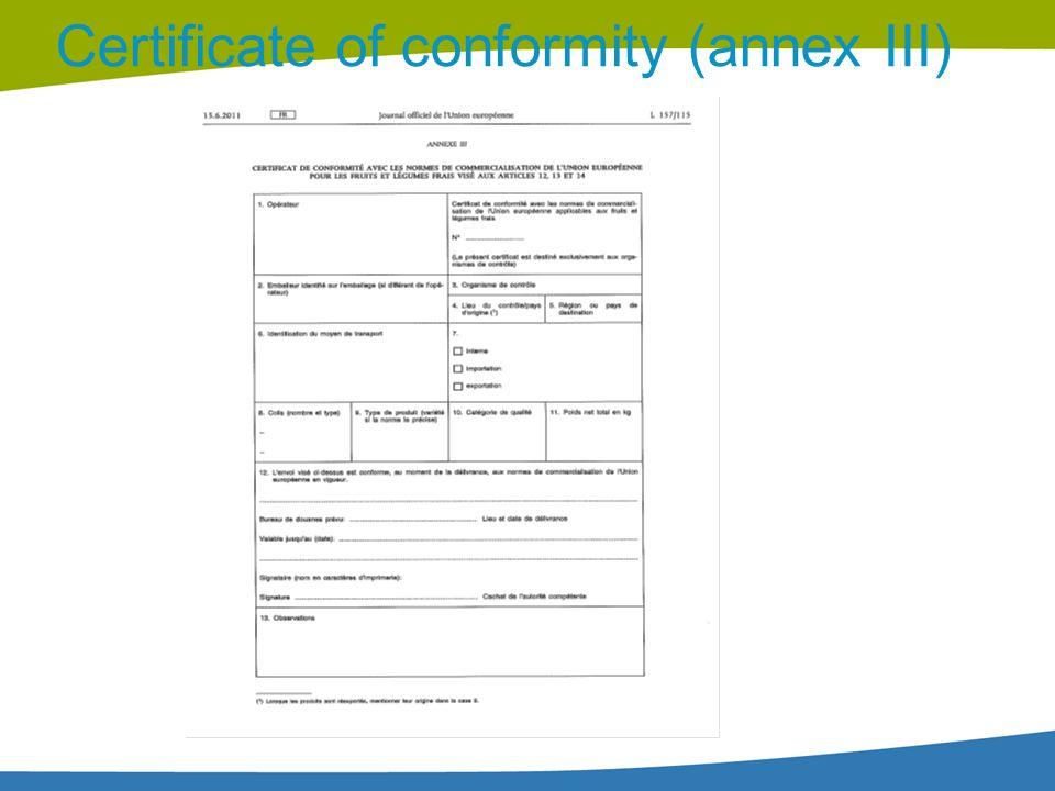 Certificate of conformity (annex III)