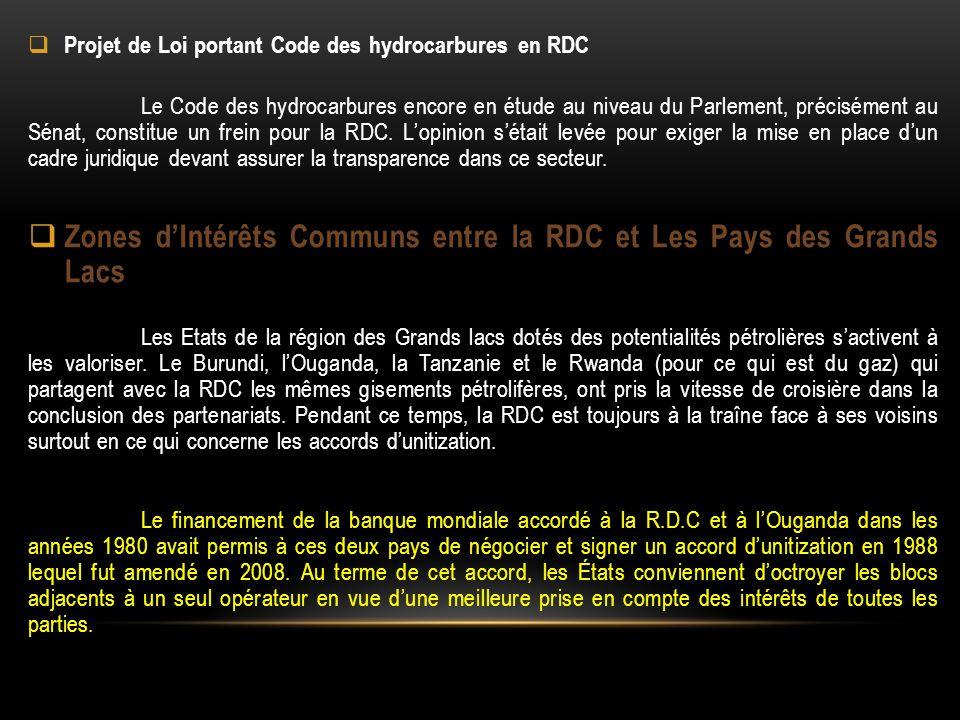  Projet de Loi portant Code des hydrocarbures en RDC Le Code des hydrocarbures encore en étude au niveau du Parlement, précisément au Sénat, constitu