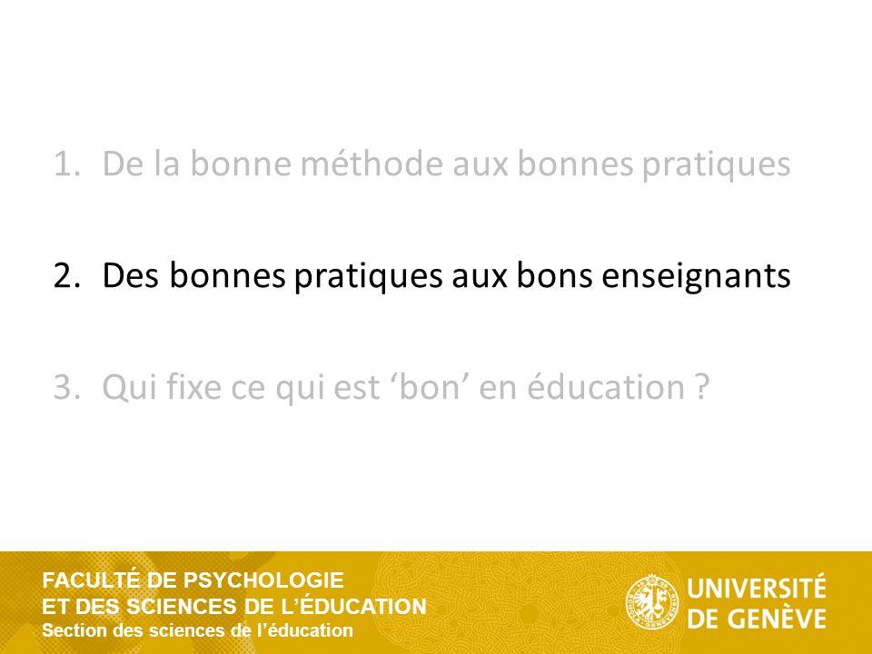FACULTÉ DE PSYCHOLOGIE ET DES SCIENCES DE L'ÉDUCATION Section des sciences de l'éducation 'What works' : does it work .
