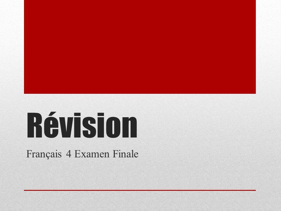 Révision Français 4 Examen Finale
