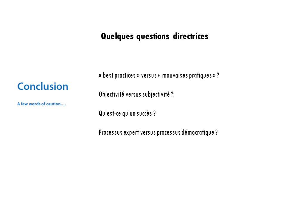 Quelques questions directrices « best practices » versus « mauvaises pratiques » .