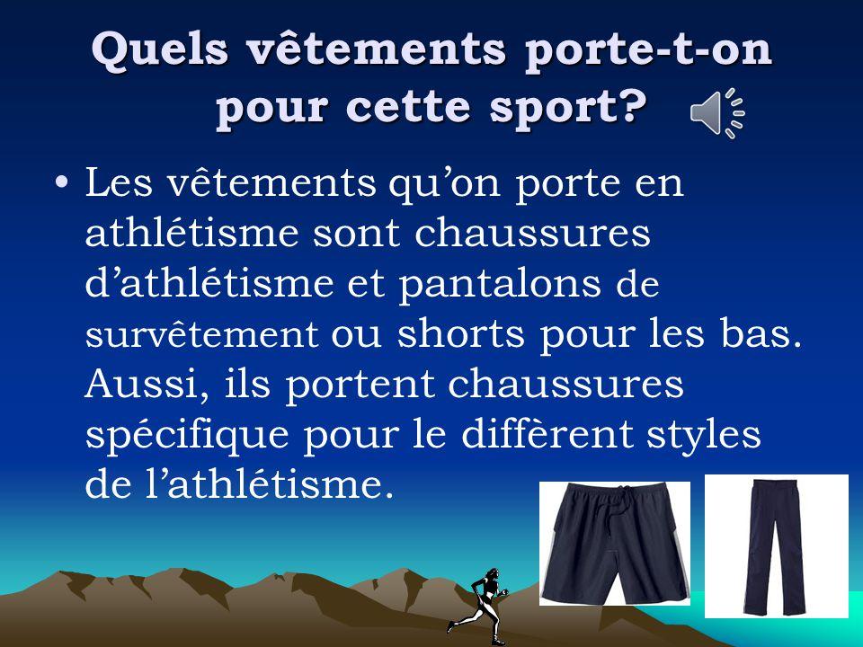 Quels vêtements porte-t-on pour cette sport.