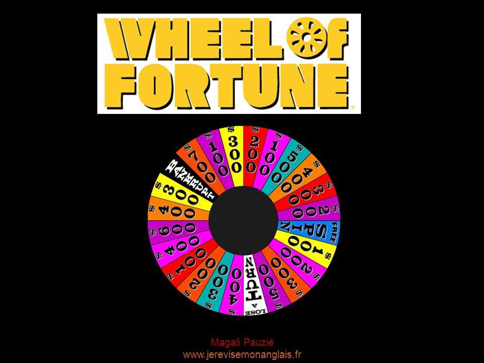 Magali Pauzié www.jerevisemonanglais.fr Spin the wheel $700 $100 $300 $200 $100 $500 $400 $300 $200 $100 $200 $300 $500 $400 $300 $200 $100 $400 $600 $400 $300