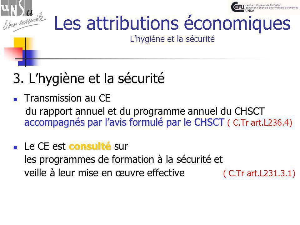 Les attributions économiques L'hygiène et la sécurité 3.