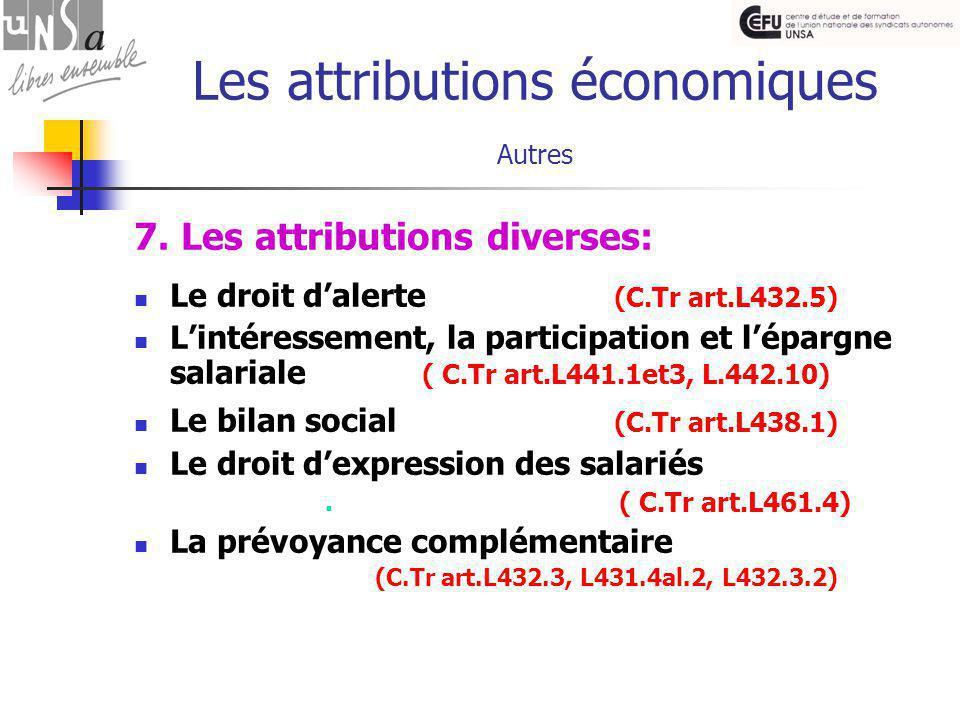 Les attributions économiques Autres 7.