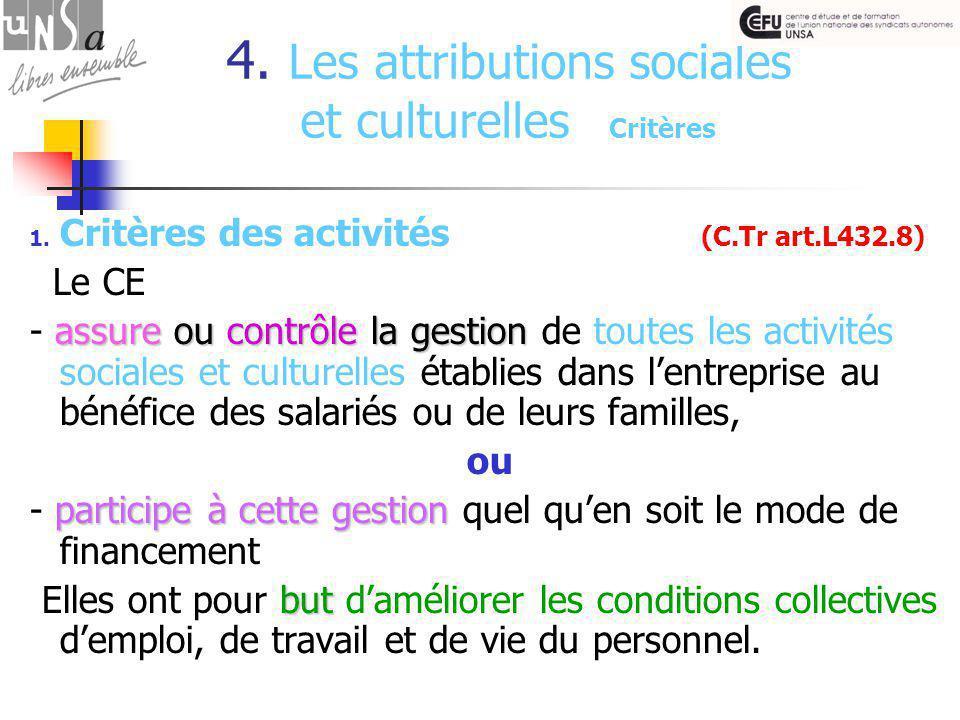 4. Les attributions sociales et culturelles Critères 1.