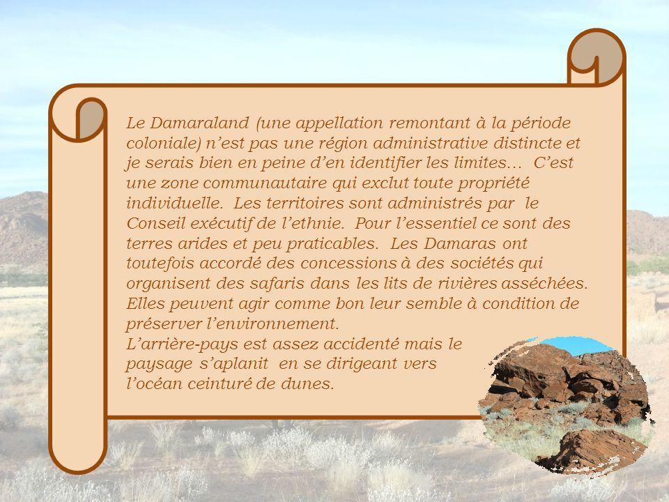 Les Damaras et les Sans venaient dans la région pour chasser.