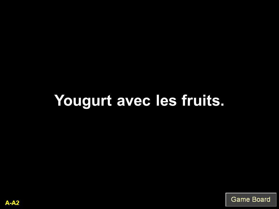 A-A2 Yougurt avec les fruits.