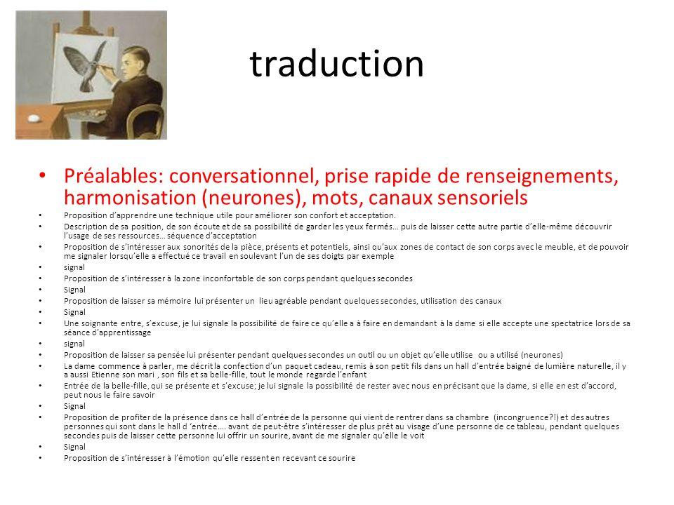 traduction Préalables: conversationnel, prise rapide de renseignements, harmonisation (neurones), mots, canaux sensoriels Proposition d'apprendre une