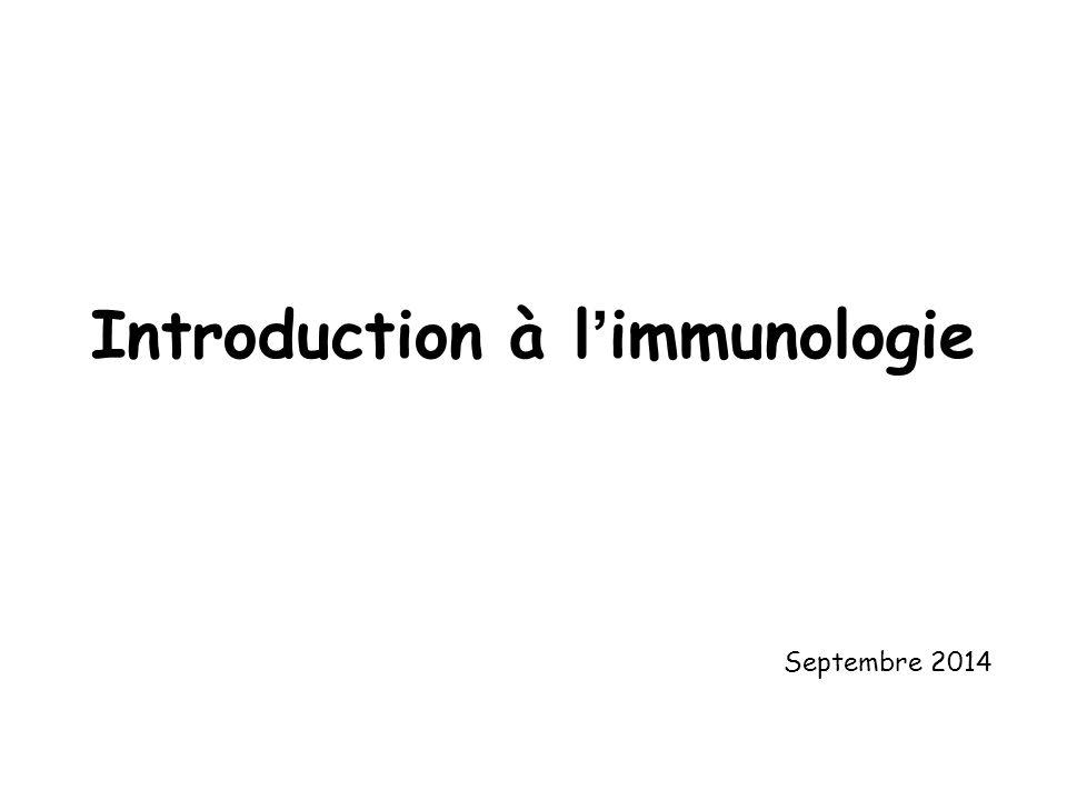 Généralités Fonction du SI = intégrité du soi (pathogènes, cellules tumorales ou abimées) Fin XIX ème siècle = immunité humorale (Ac) versus immunité cellulaire (phagocytes) 1969: Lymphocytes B/Lymphocytes T 1990: Place essentielle de l'immunité innée Immunité innée = 1 ère ligne de défense + production de signaux de danger Immunité adaptative = cinétique lente mais mémoire