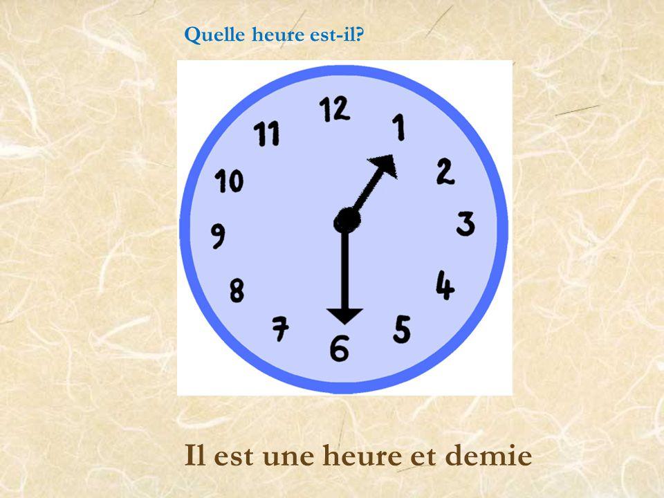 Il est trois heures et quart. Quelle heure est-il?