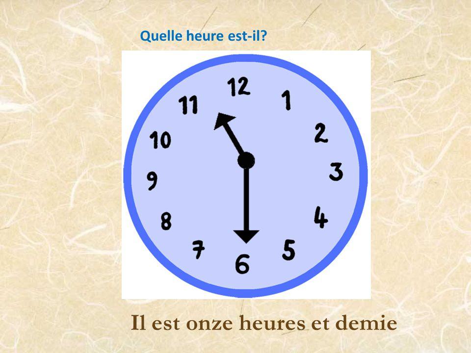 Il est une heure et demie Quelle heure est-il?