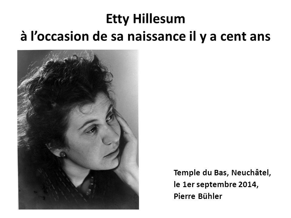 Etty Hillesum à l'occasion de sa naissance il y a cent ans Temple du Bas, Neuchâtel, le 1er septembre 2014, Pierre Bühler