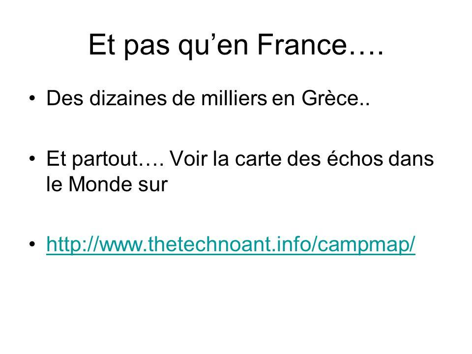 Et pas qu'en France…. Des dizaines de milliers en Grèce..
