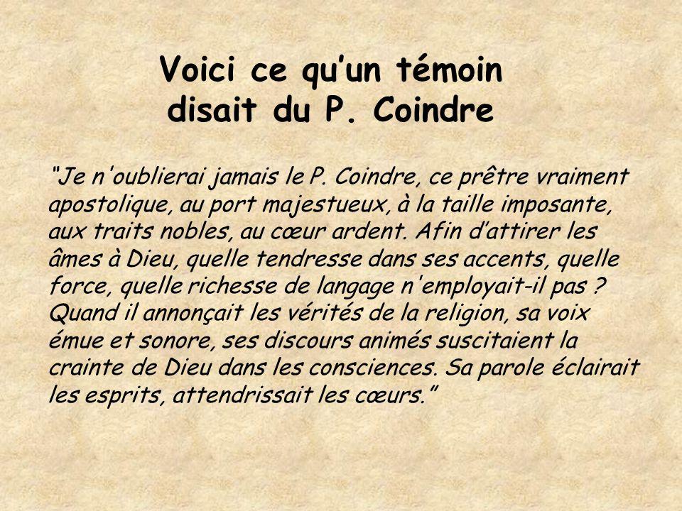 """""""Je n'oublierai jamais le P. Coindre, ce prêtre vraiment apostolique, au port majestueux, à la taille imposante, aux traits nobles, au cœur ardent. Af"""