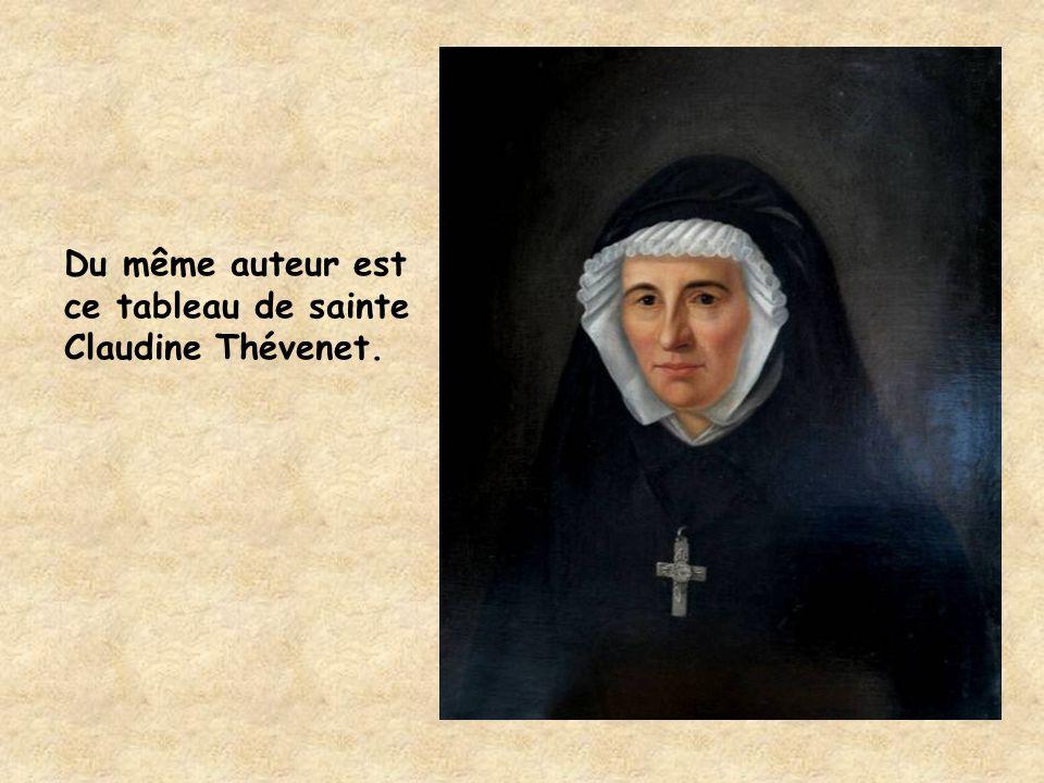Du même auteur est ce tableau de sainte Claudine Thévenet.