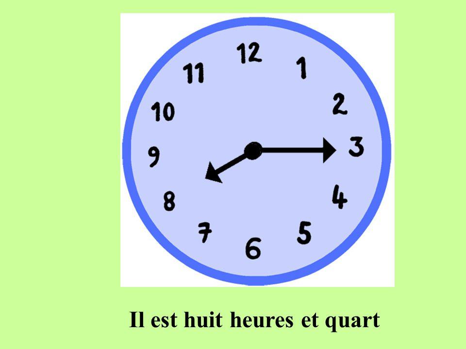 Il est dix heures et quart