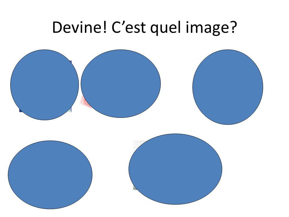 Devine! C'est quel image?