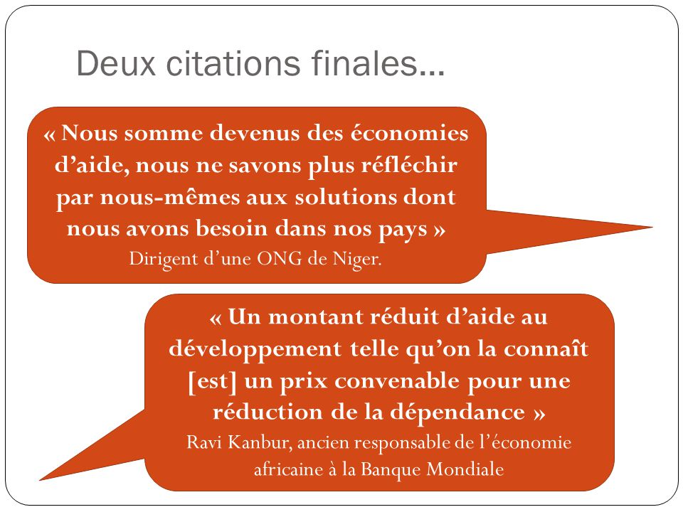 Deux citations finales...