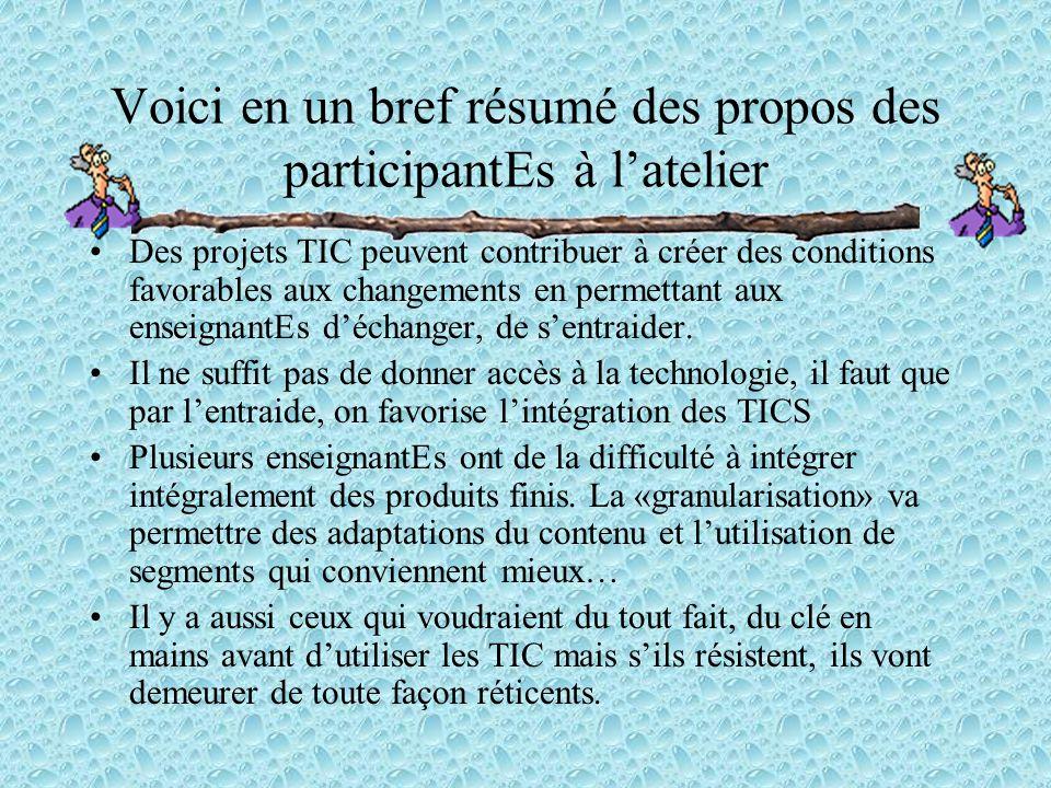 Des projets TIC peuvent contribuer à créer des conditions favorables aux changements en permettant aux enseignantEs d'échanger, de s'entraider. Il ne