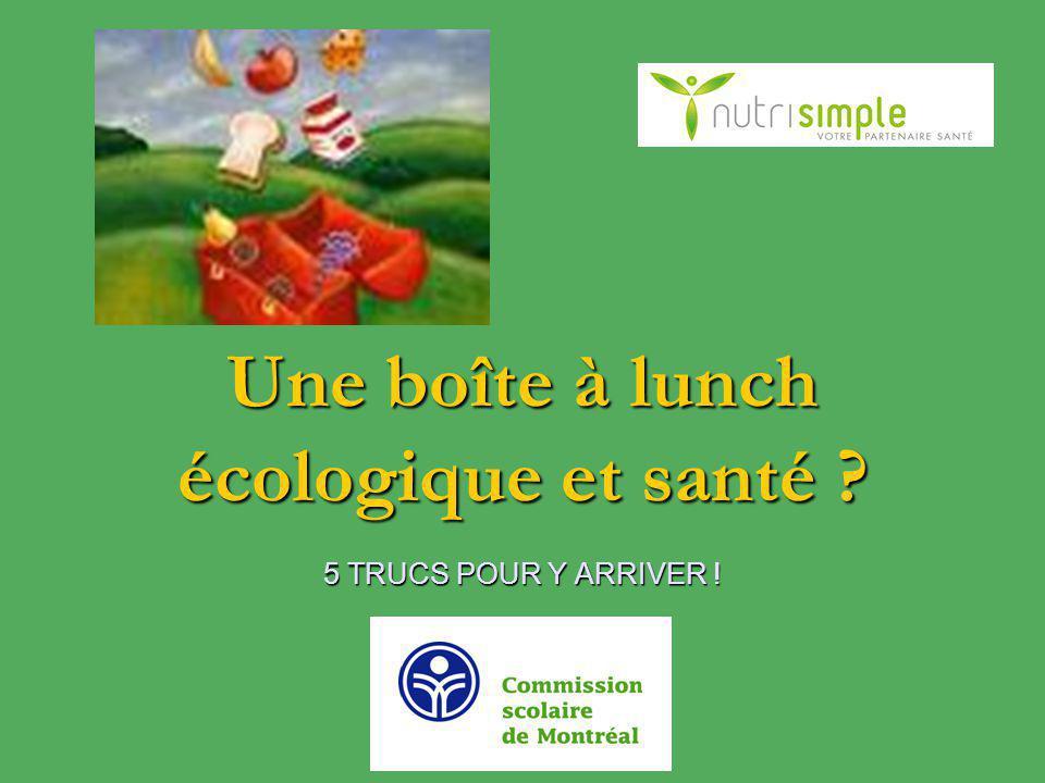 Pour une boîte à lunch écologique...