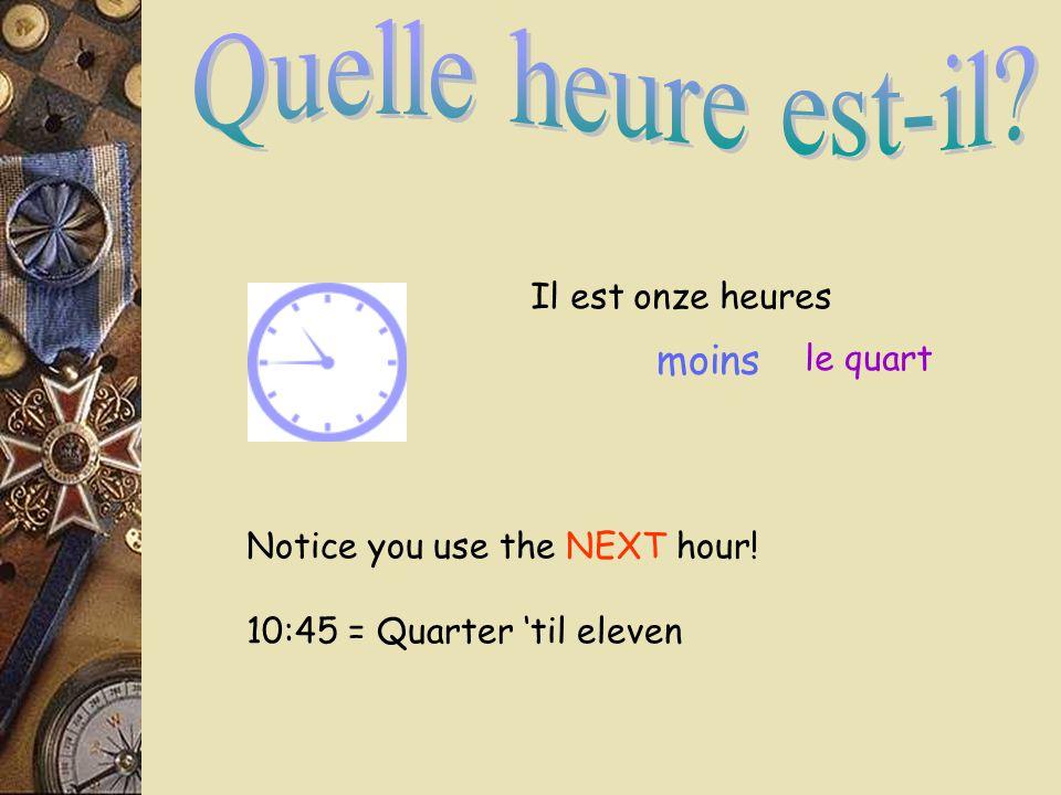 Il est onze heures et quart