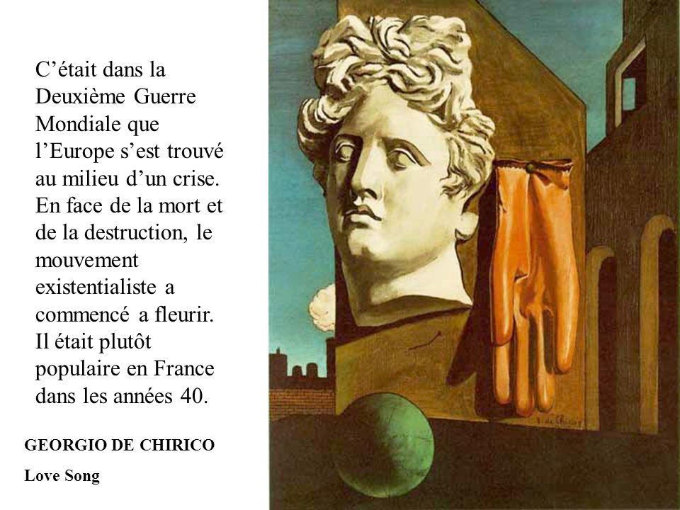 GEORGIO DE CHIRICO Love Song C'était dans la Deuxième Guerre Mondiale que l'Europe s'est trouvé au milieu d'un crise. En face de la mort et de la dest