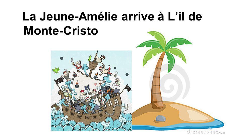La Jeune-Amélie arrive à L'il de Monte-Cristo