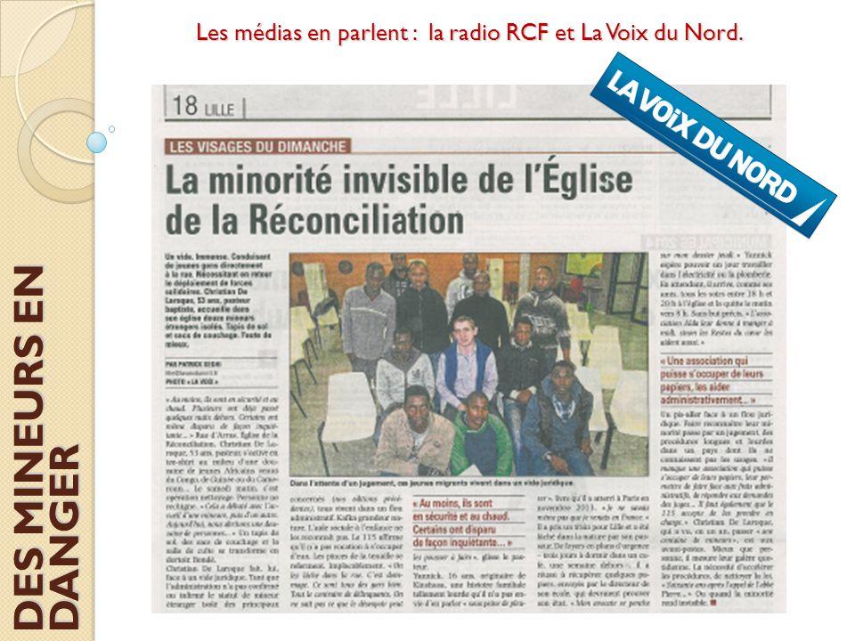 Les médias en parlent : la radio RCF et La Voix du Nord. DES MINEURS EN DANGER