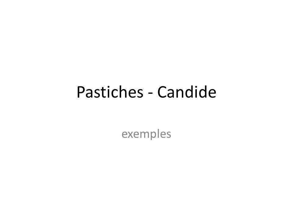Pastiches - Candide exemples