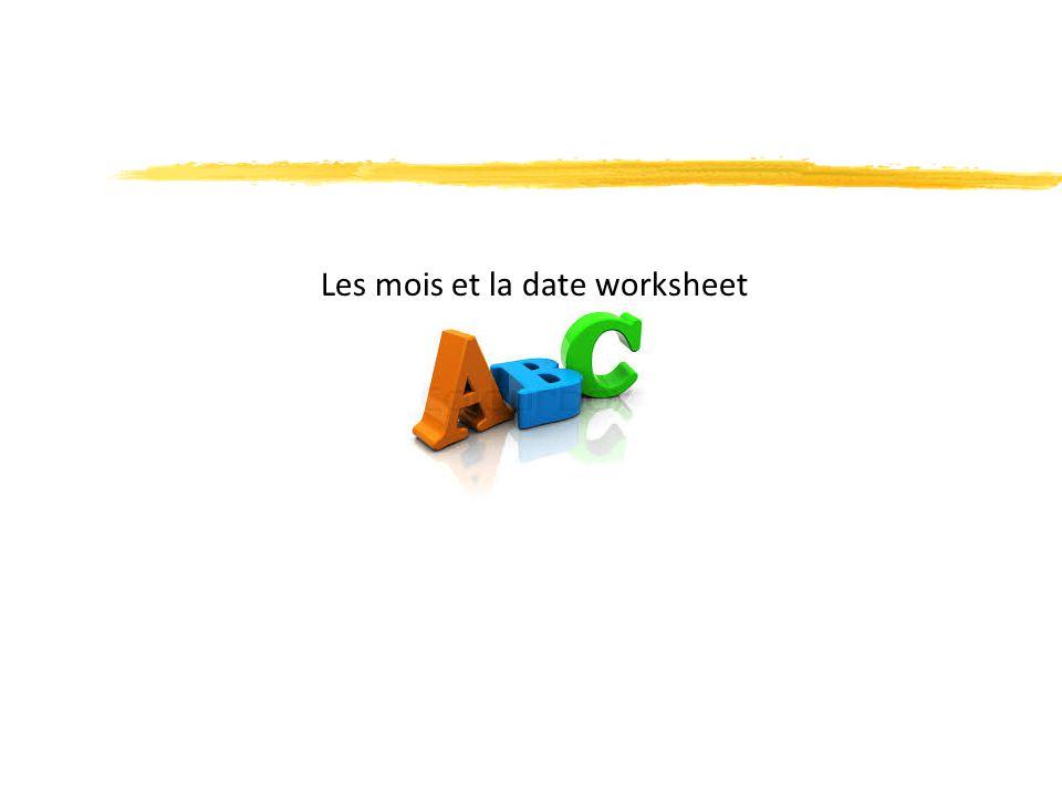 Les mois et la date worksheet