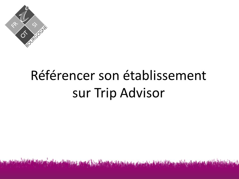 Référencer son établissement sur Trip Advisor