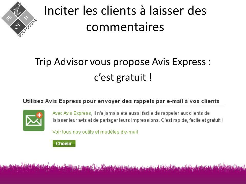 Trip Advisor vous propose Avis Express : c'est gratuit !