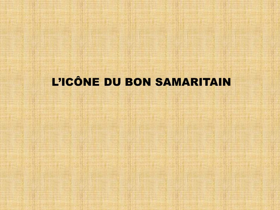 L'ICÔNE DU BON SAMARITAIN