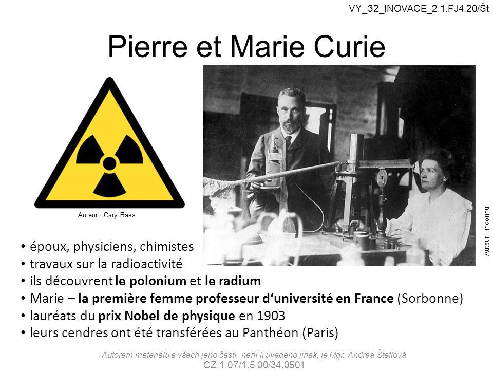 Pierre et Marie Curie époux, physiciens, chimistes travaux sur la radioactivité ils découvrent le polonium et le radium Marie – la première femme prof