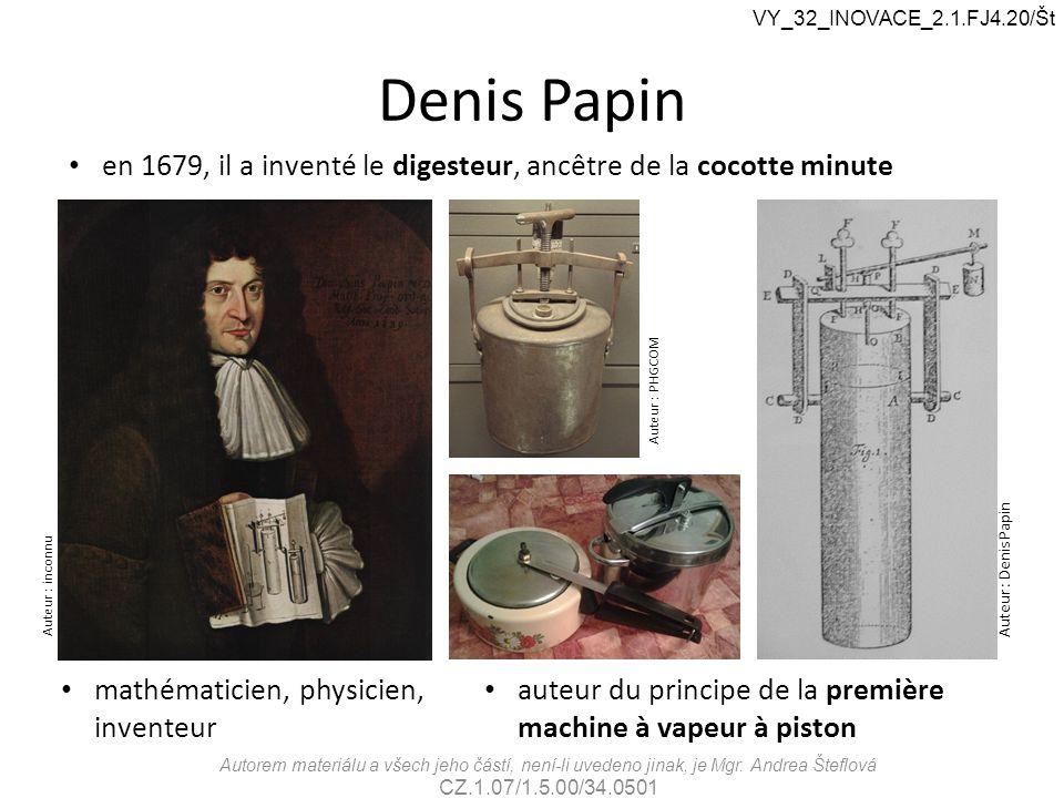 Denis Papin mathématicien, physicien, inventeur Auteur : inconnu en 1679, il a inventé le digesteur, ancêtre de la cocotte minute Auteur : Denis Papin