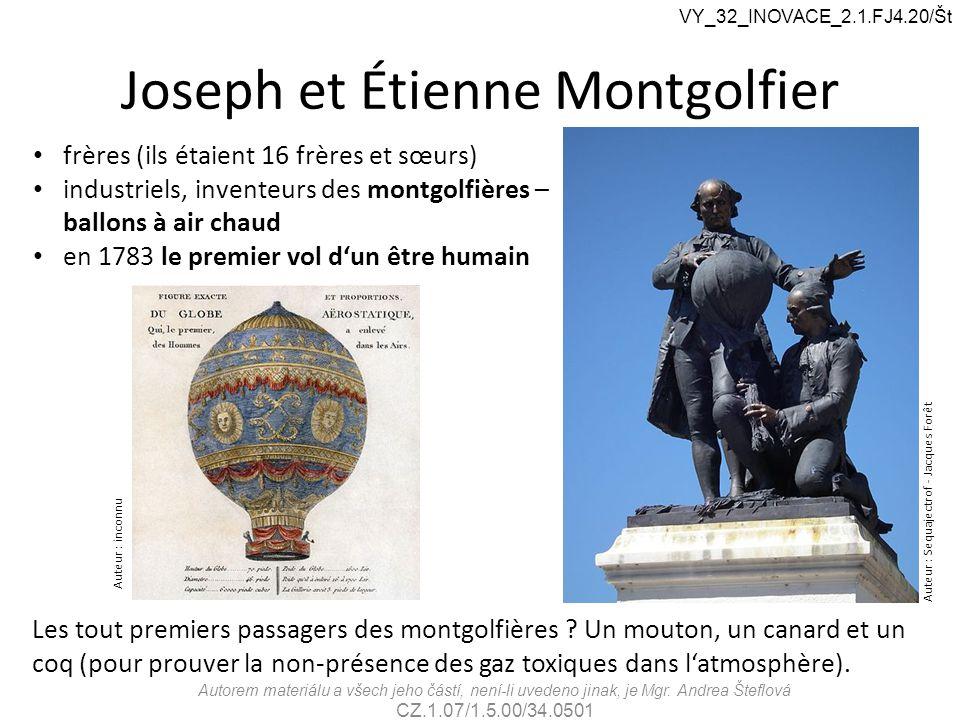 Joseph et Étienne Montgolfier Auteur : Sequajectrof - Jacques Forêt Auteur : inconnu frères (ils étaient 16 frères et sœurs) industriels, inventeurs d