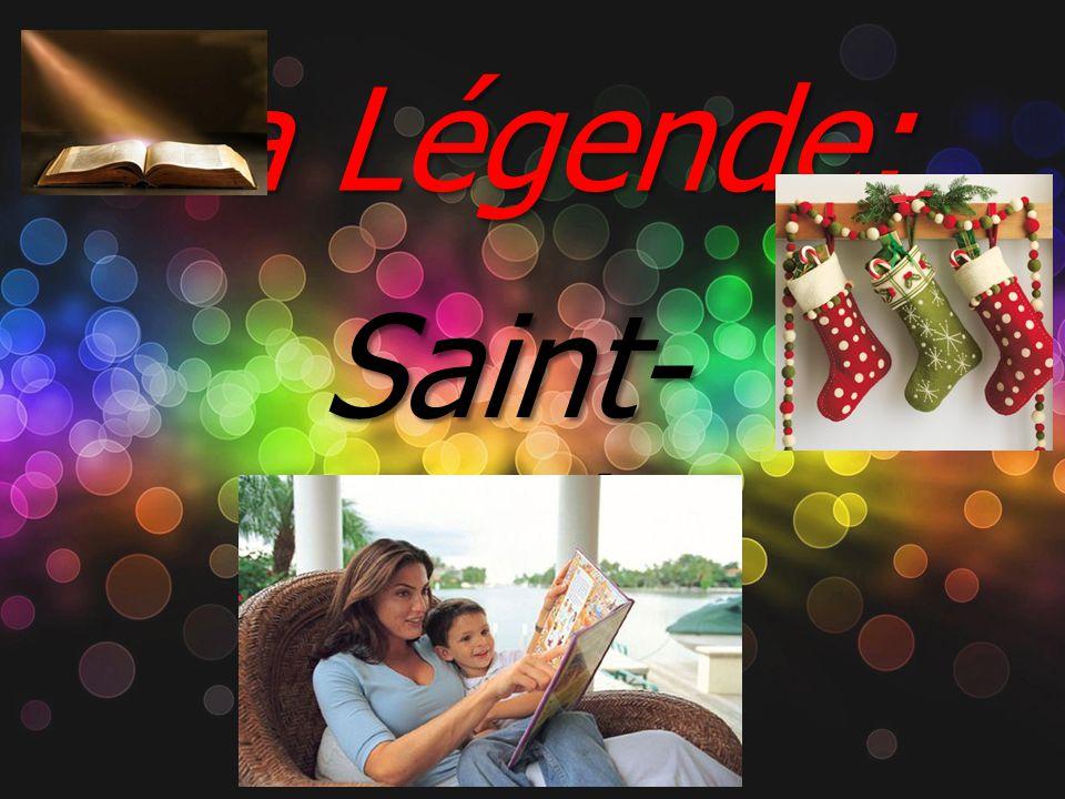 La Légende: Saint- Nicolas