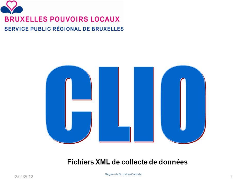 Région de Bruxelles-Capitale Fichiers XML de collecte de données 2/04/20121