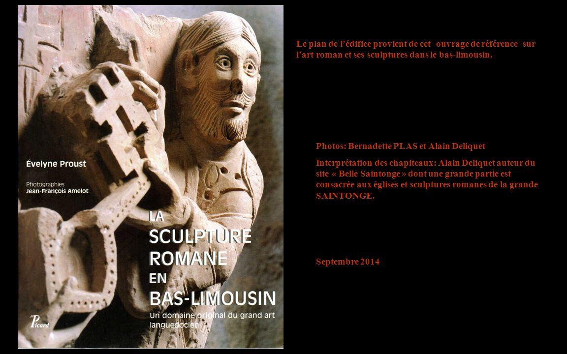 Le plan de l'édifice provient de cet ouvrage de référence sur l'art roman et ses sculptures dans le bas-limousin.