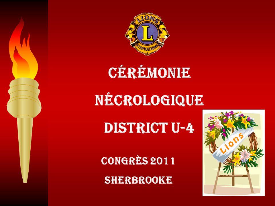 Cérémonie Nécrologique District U-4 Congrès 2011 Sherbrooke