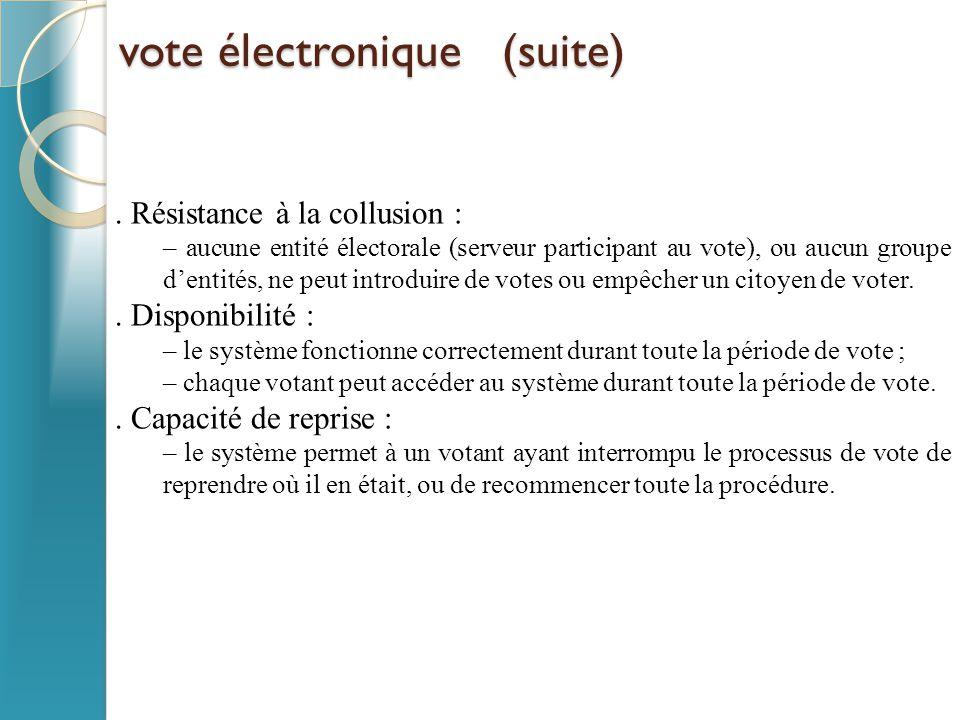 vote électronique (suite) vote électronique (suite).